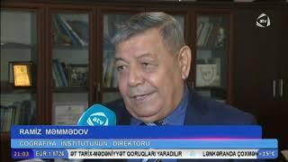 Akademik Ramiz Məmmədov ölkə ərazisindəki quraqlıq barədə ATV xəbərə danışır
